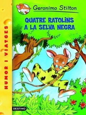 cover image of Quatre ratolins a la Selva Negra
