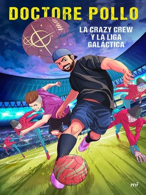 cover image of La Crazy Crew y la Liga Galáctica