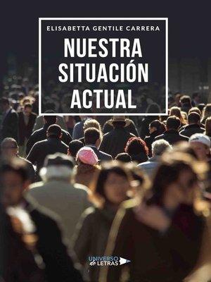 cover image of Nuestra situación actual