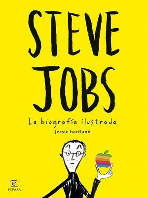 cover image of Steve Jobs. La biografía ilustrada