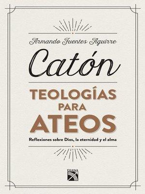 cover image of Teologías para ateos