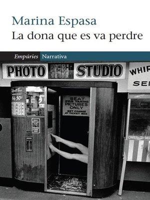 cover image of La dona que es va perdre