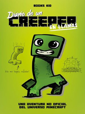 cover image of Minecraft. Diario de un creeper en llamas