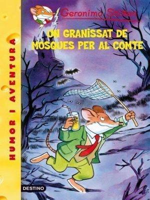 cover image of Un granissat de mosques per al comte