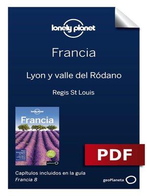 cover image of Francia 8_11. Lyon y valle del Ródano
