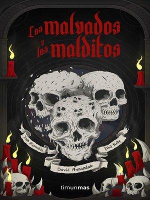 cover image of Los malvados y los malditos
