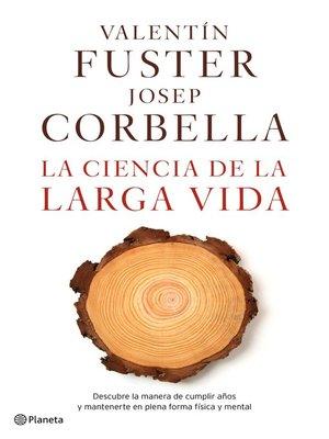cover image of La ciencia de la larga vida