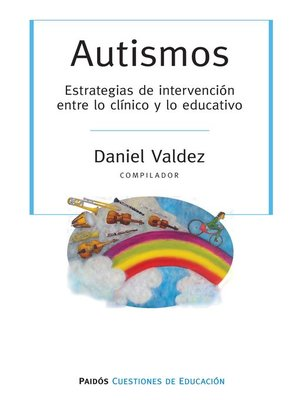 cover image of Autismos. Estrategias de intervención entre lo clínici y lo educativo