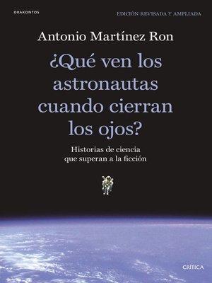 cover image of ¿Qué ven los astronautas cuando cierran los ojos?
