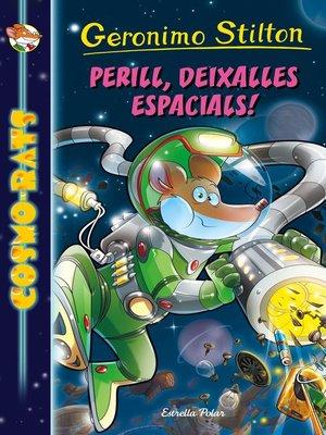 cover image of Perill, deixalles espacials!