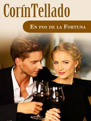 cover image of En pos de la fortuna
