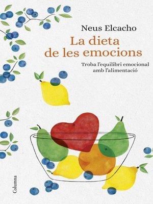 cover image of La dieta de les emocions
