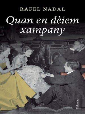 cover image of Quan en dèiem xampany