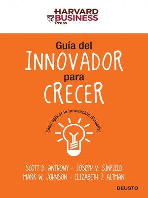 cover image of Guía del innovador para crecer