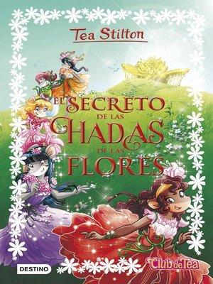 cover image of El secreto de las hadas de las flores