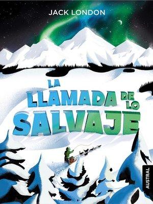 cover image of La llamada de lo salvaje
