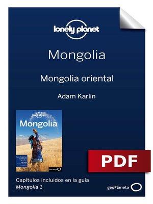 cover image of Mongolia 1_5. Mongolia oriental