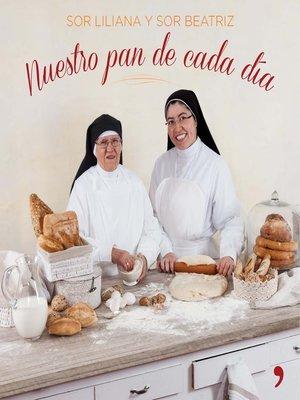 cover image of Nuestro pan de cada día