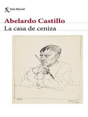 cover image of La casa de ceniza