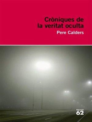 cover image of Cròniques de la veritat oculta