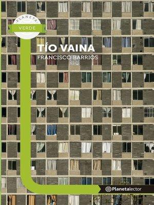 cover image of Tío Vaina--Planeta Lector