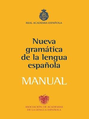 cover image of Manual de la Nueva Gramática de la lengua española