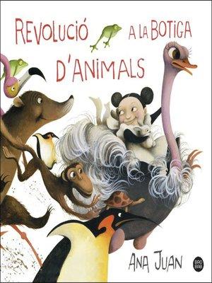 cover image of Revolució a la botiga d'animals