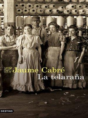 cover image of La telaraña