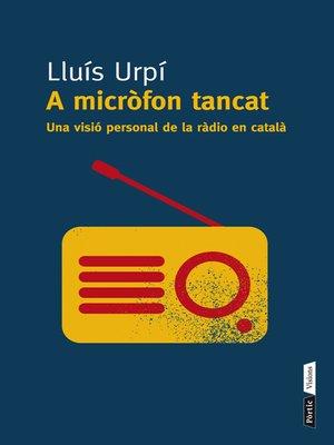 cover image of A micròfon tancat
