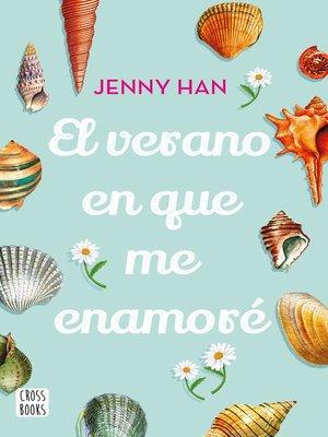 cover image of El verano en que me enamoré (Edición mexicana)