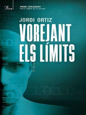 cover image of Vorejant els límits
