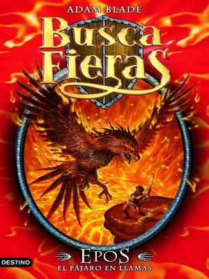 cover image of Epos, el Pájaro en llamas