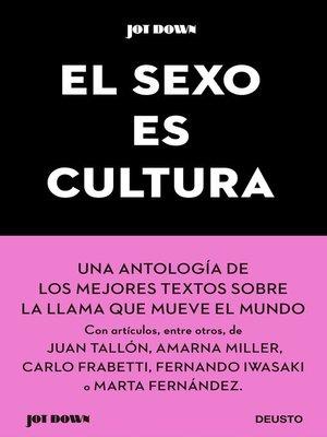 cover image of El sexo es cultura