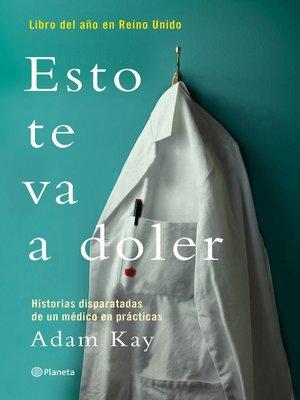 cover image of Esto te va a doler (Edición mexicana)