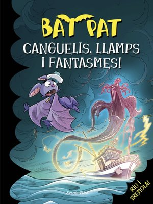 cover image of Canguelis, llamps i fantasmes!