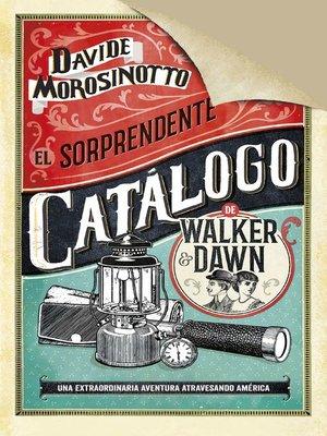 cover image of El sorprendente catálogo de Walker & Dawn