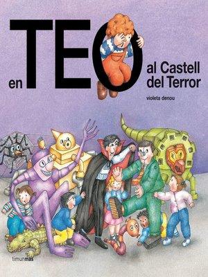 cover image of En Teo al Castell del Terror