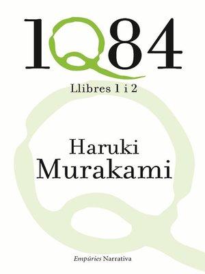 cover image of 1Q84. Llibres 1 i 2