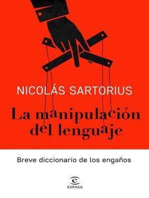 cover image of La manipulación del lenguaje