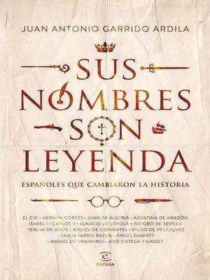 cover image of Sus nombres son leyenda