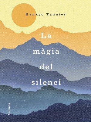 cover image of La màgia del silenci