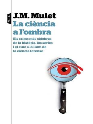 cover image of La ciència a l'ombra