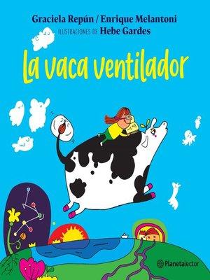 cover image of La vaca ventilador