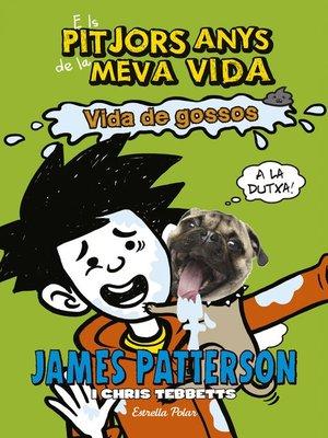 cover image of Els pitjors anys de la meva vida 8. Vida de gossos
