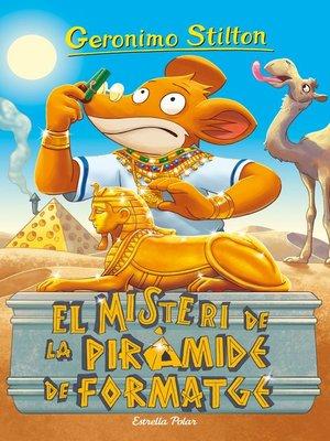 cover image of El misteri de la piràmide de formatge