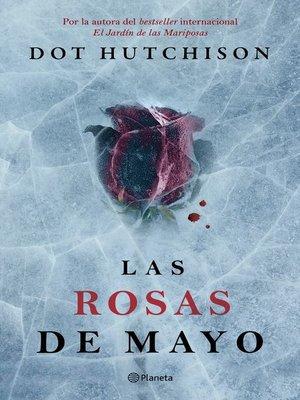 cover image of Las rosas de mayo