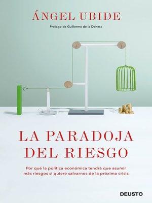 cover image of La paradoja del riesgo