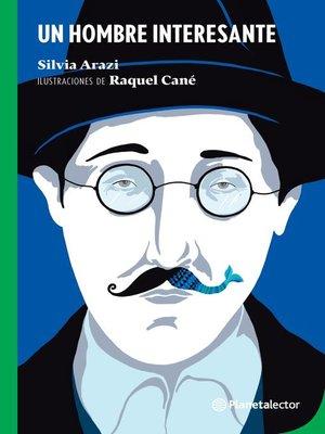cover image of Un hombre interesante