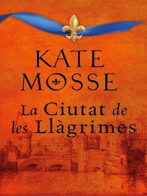 cover image of La ciutat de les llàgrimes
