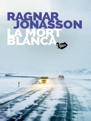cover image of La mort blanca